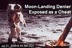 Moon-Landing Denier Exposed as a Cheat