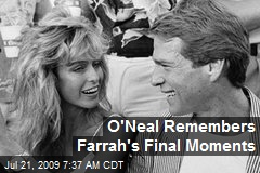 O'Neal Remembers Farrah's Final Moments