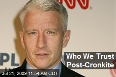 Who We Trust Post-Cronkite