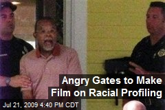 Angry Gates to Make Film on Racial Profiling