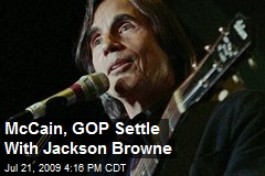 McCain, GOP Settle With Jackson Browne