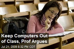 Keep Computers Out of Class, Prof Argues