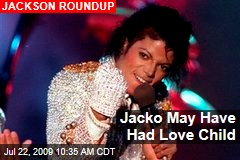 Jacko May Have Had Love Child