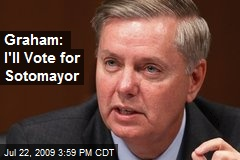 Graham: I'll Vote for Sotomayor