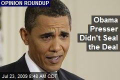 Obama Presser Didn't Seal the Deal