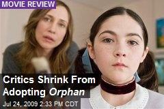 Critics Shrink From Adopting Orphan