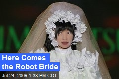 Here Comes the Robot Bride