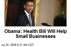 Obama: Health Bill Will Help Small Businesses