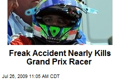 Freak Accident Nearly Kills Grand Prix Racer
