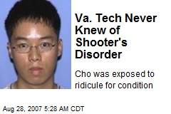 Va. Tech Never Knew of Shooter's Disorder