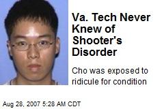 Va. Tech Never Knew of Shooter's Disorder