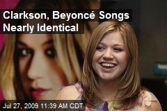 Clarkson, Beyoncé Songs Nearly Identical