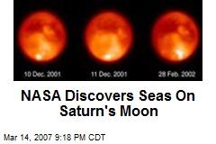 NASA Discovers Seas On Saturn's Moon