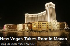 New Vegas Takes Root in Macao