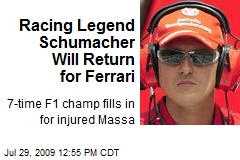 Racing Legend Schumacher Will Return for Ferrari