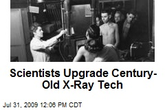 Scientists Upgrade Century-Old X-Ray Tech