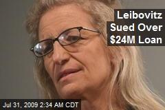 Leibovitz Sued Over $24M Loan
