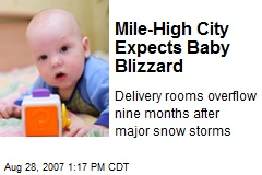 Mile-High City Expects Baby Blizzard