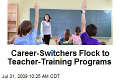 Career-Switchers Flock to Teacher-Training Programs