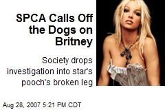 SPCA Calls Off the Dogs on Britney