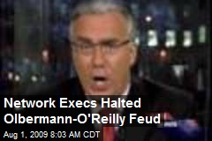 Network Execs Halted Olbermann-O'Reilly Feud