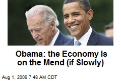 Obama: the Economy Is on the Mend (if Slowly)