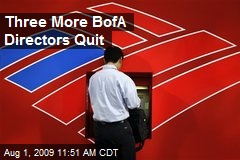 Three More BofA Directors Quit