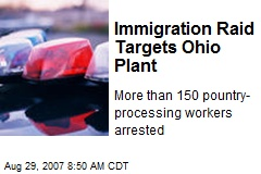Immigration Raid Targets Ohio Plant