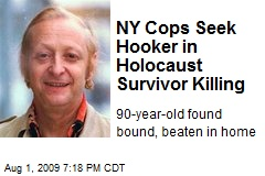 NY Cops Seek Hooker in Holocaust Survivor Killing