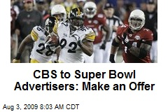 CBS to Super Bowl Advertisers: Make an Offer