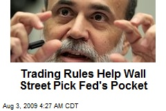 Trading Rules Help Wall Street Pick Fed's Pocket