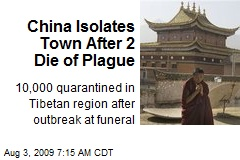 China Isolates Town After 2 Die of Plague
