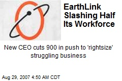 EarthLink Slashing Half Its Workforce