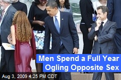 Men Spend a Full Year Ogling Opposite Sex