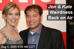 Jon & Kate Weirdness Back on Air