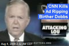 CNN Kills Ad Ripping Birther Dobbs