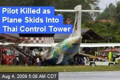 Pilot Killed as Plane Skids Into Thai Control Tower