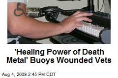 'Healing Power of Death Metal' Buoys Wounded Vets