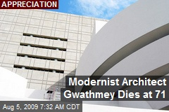 Modernist Architect Gwathmey Dies at 71