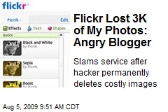 Flickr Lost 3K of My Photos: Angry Blogger