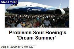 Problems Sour Boeing's 'Dream Summer'