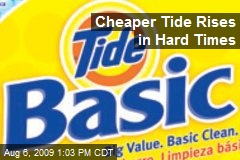 Cheaper Tide Rises in Hard Times