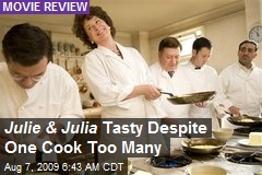 Julie & Julia Tasty Despite One Cook Too Many