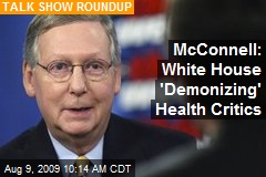 McConnell: White House 'Demonizing' Health Critics