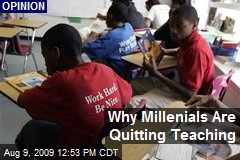 Why Millenials Are Quitting Teaching