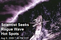 Scientist Seeks Rogue Wave Hot Spots