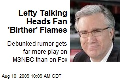 Lefty Talking Heads Fan 'Birther' Flames