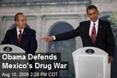 Obama Defends Mexico's Drug War