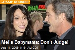 Mel's Babymama: Don't Judge!