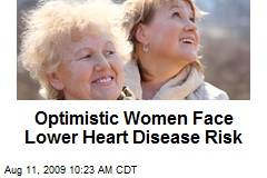 Optimistic Women Face Lower Heart Disease Risk